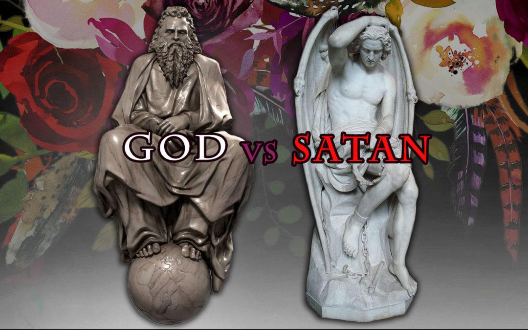 The Lesser of Two Evils, God vs Satan